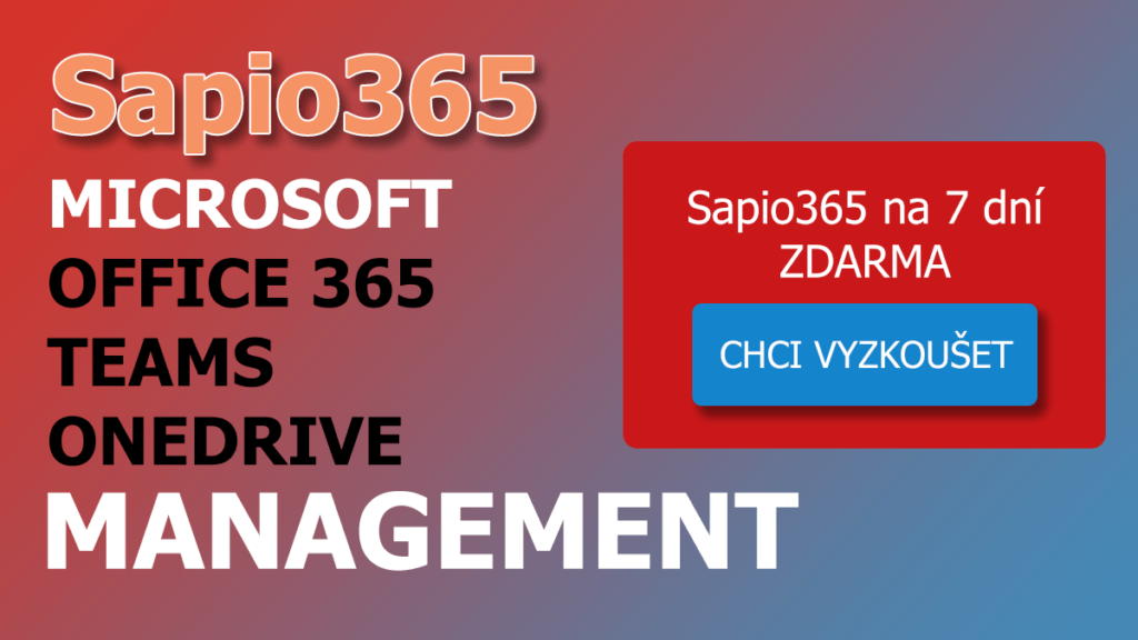 Sapio365 - Office, Team, OneDrive management zdarma na 7 dní