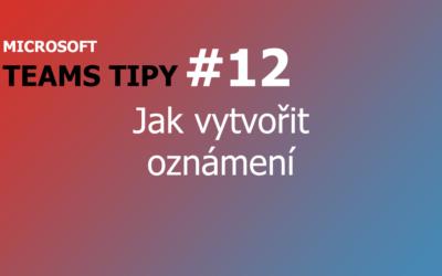 Teams Tip #12: Jak vytvořit oznámení
