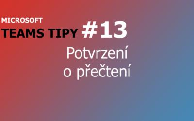 Teams Tip #13: Potvrzení o přečtení