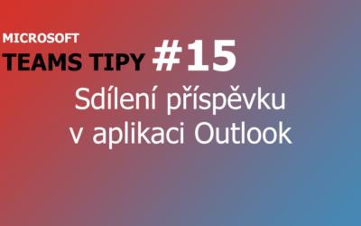 Teams Tip #15: Sdílení příspěvku v aplikaci Outlook