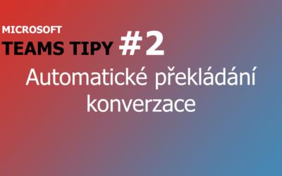 Teams Tip #2: Automatické překládání konverzace