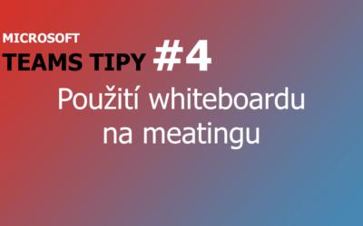 Teams Tip #4: Použití tabule na týmových schůzkách