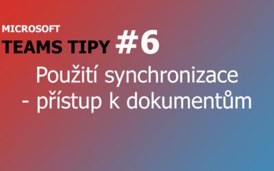 Teams Tip #6: Použití synchronizace – Přístup k týmovým dokumentům offline