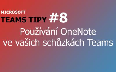 Teams Tip #8: Používání OneNote ve vašich schůzkách Teams